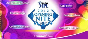 Opening nite tickets for IPL 2012
